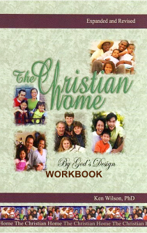 THE CHRISTIAN HOME WORKBOOK