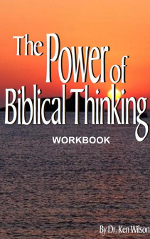 THE POWER OF BIBLICAL THINKING WORKBOOK